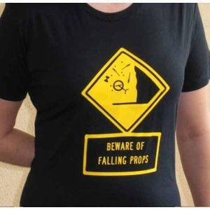 Beware of Falling Props
