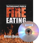 The Professionals Guide to Fire Eating Book & DVD