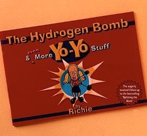 The Hydrogen Bomb & More YoYo Stuff