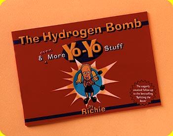 The Hydrogen Bomb & More YoYo Stuff