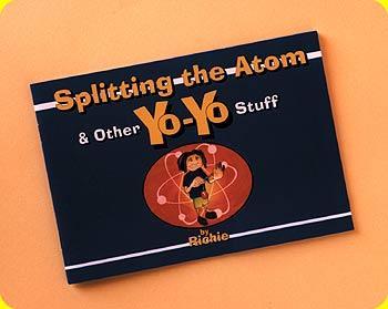 Spliting The Atom & Other YoYo Stuff